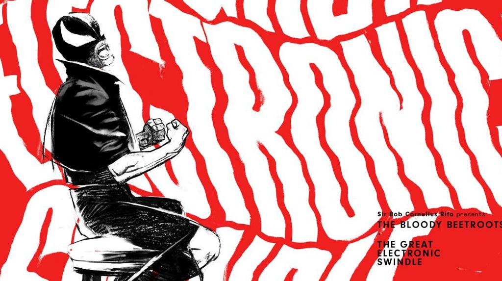 Bloody Beetroots- The Great Electronic Swindle recensione