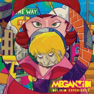 Meganoidi- Delirio Experience
