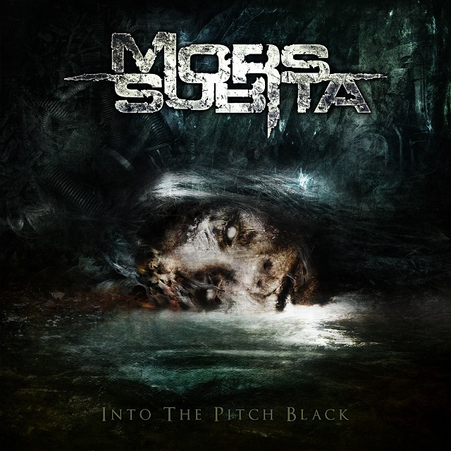 Mors Subita- Into the Pitch Black
