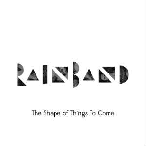 recensione-Rainband-The-Shape-Of-Things-Album-cover-1