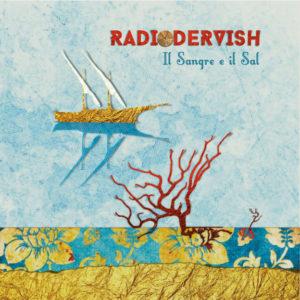 recensione Radiodervish- Il sangre e il sal