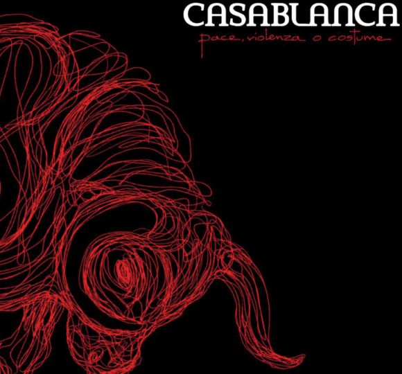 Casablanca- Pace, Violenza o Costume