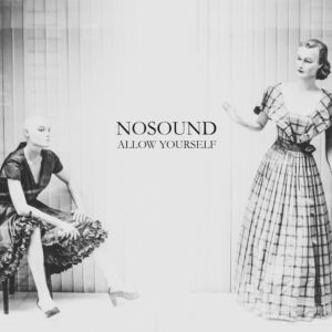 Nosound- Allow Yourself
