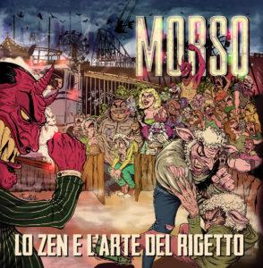 Morso- Lo Zen e l'Arte del Rigetto