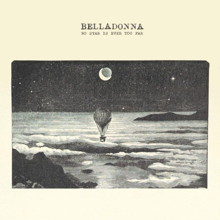 recensione Belladonna- No Star is Ever Too Far