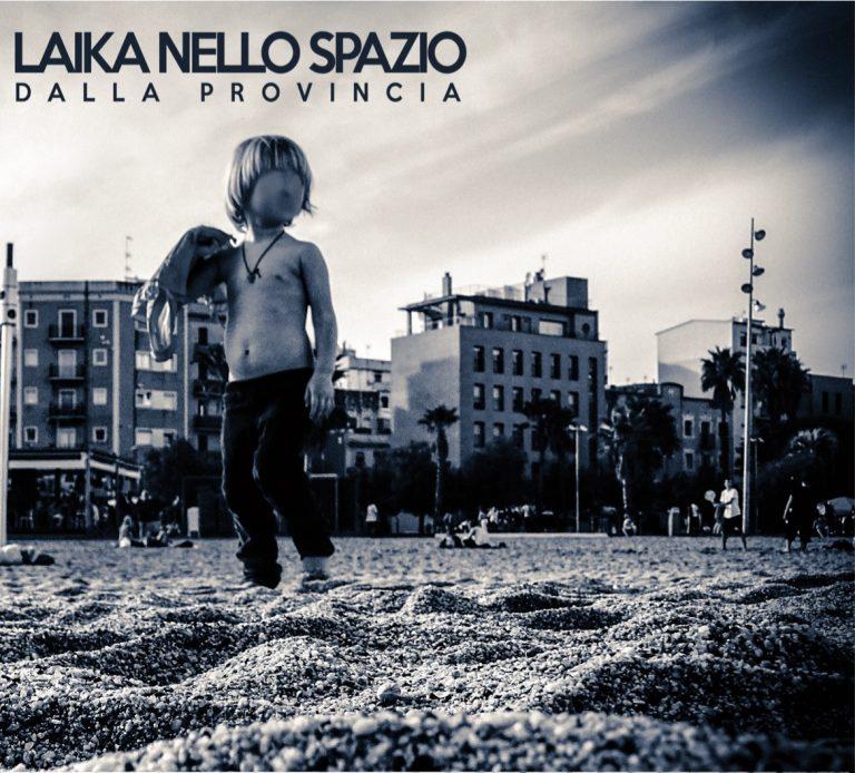 Laika Nello Spazio- Dalla Provincia recensione