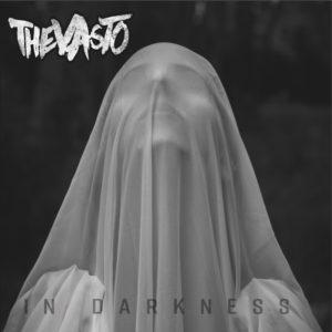 The Vasto- In Darkness recensione