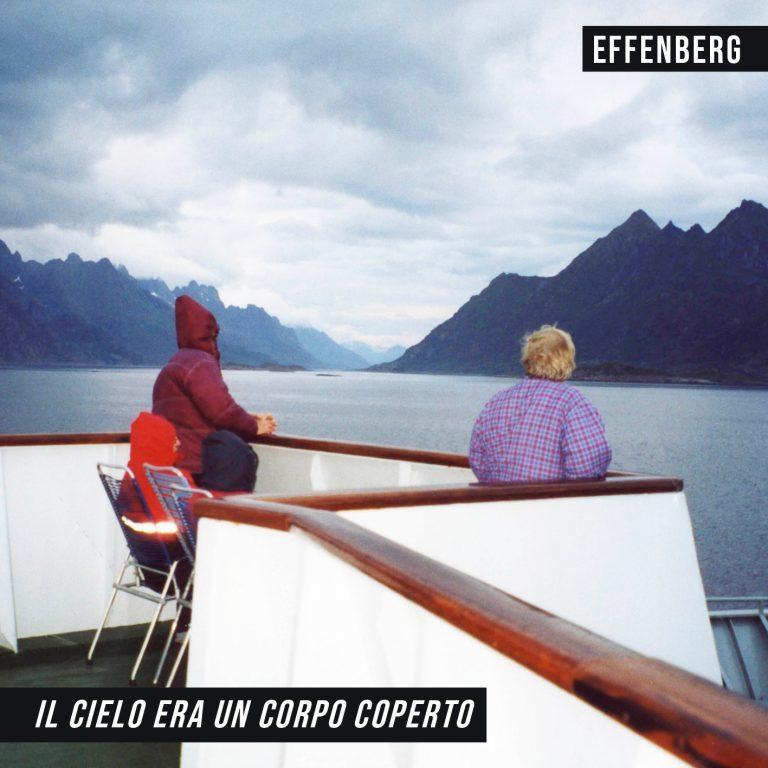 recensione Effenberg- Il cielo era un corpo coperto