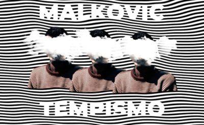 Malkovic- Tempismo