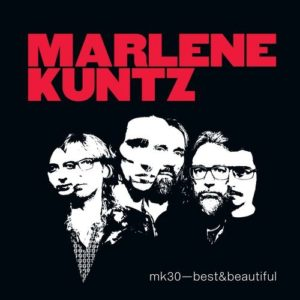 recensione Marlene Kuntz- Best and Beautiful