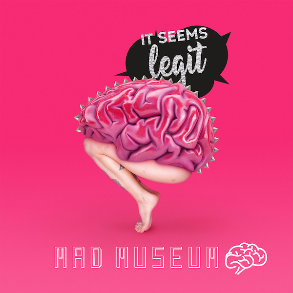 MAD-MUSEUM-IT-SEEMS-LEGIT-recensione
