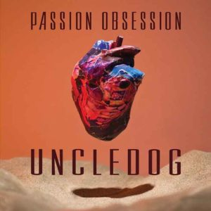recensione Uncledog- Passion Obsession