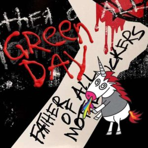 Green Day Father of All Motherfuckers recensione