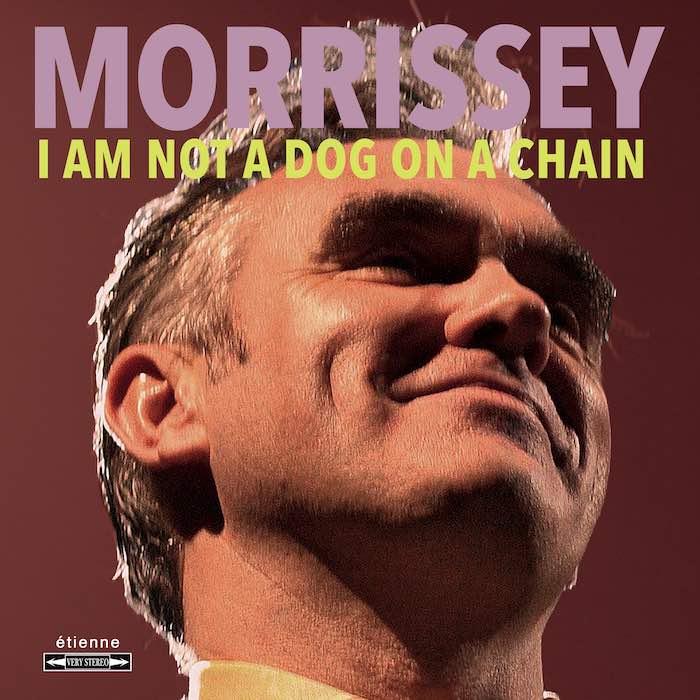 Morrissey: la recensione di I Am Not a Dog on a Chain