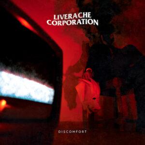 Liverache Corporation Discomfort recensione