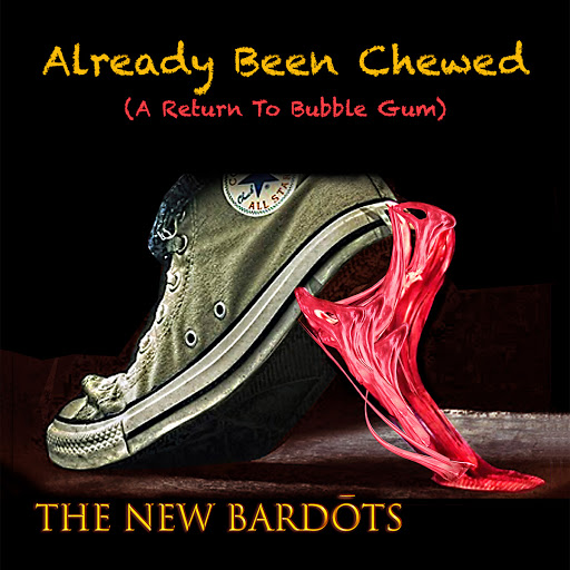 The New Bardots- Already Been Chewed recensione
