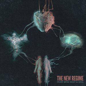 The New Regime: recensione di Heart Mind Body & Soul
