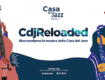 Casa del Jazz Reloaded