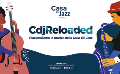 Casa del Jazz Reloaded