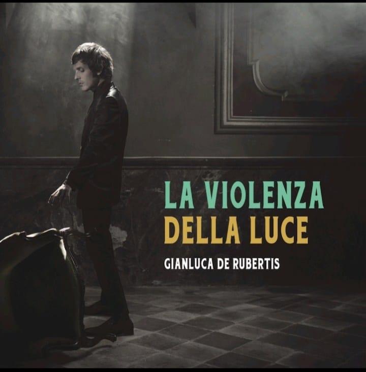 Gianluca De Rubertis La Violenza della Luce recensione