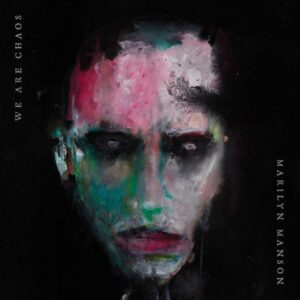 recensione-marilyn-manson-we-are-chaos