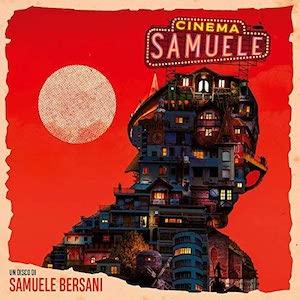 Samuele Bersani Cinema Samuele recensione