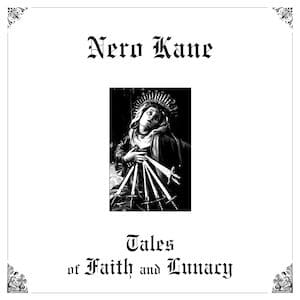 Nero Kane - cover LP Tales of Faith and Lunacy