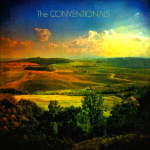 The Conventionals- Conventionals album