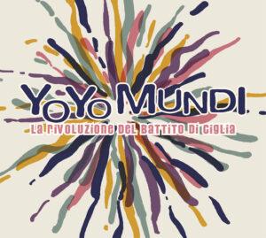 Yo Yo Mundi-recensione di La Rivoluzione del Battito di Ciglia