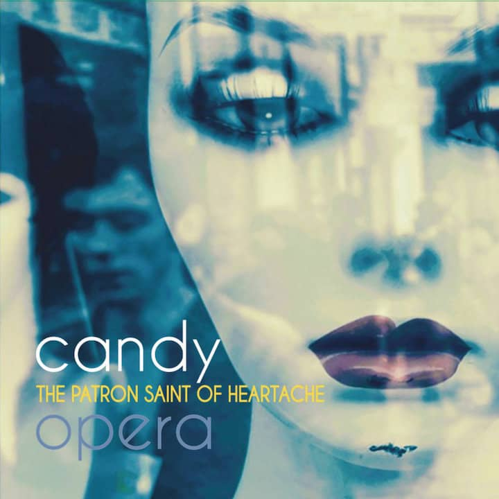 Candy Opera - The Patron Saint of Heartache recensione