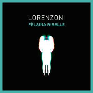 Felsina-ribelle-_-Andrea-Lorenzoni