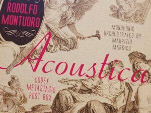 Rodolfo Montuoro Acoustica recensione