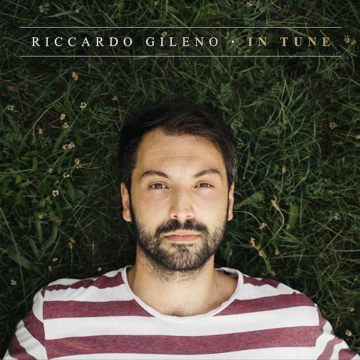 Riccardo Gileno - In Tune - recensione