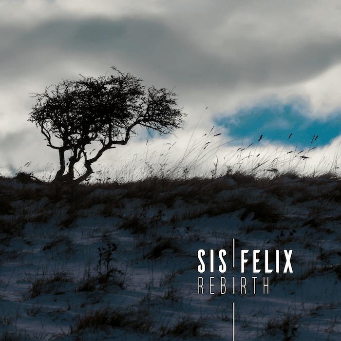 Sis Felix Rebirth EP recensione