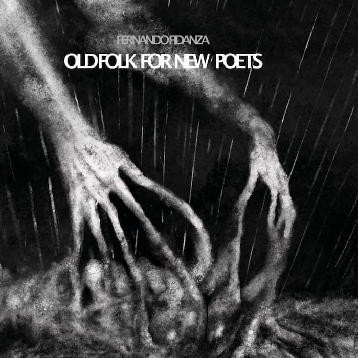 Fernando Fidanza Old Folk for New Poets recensione