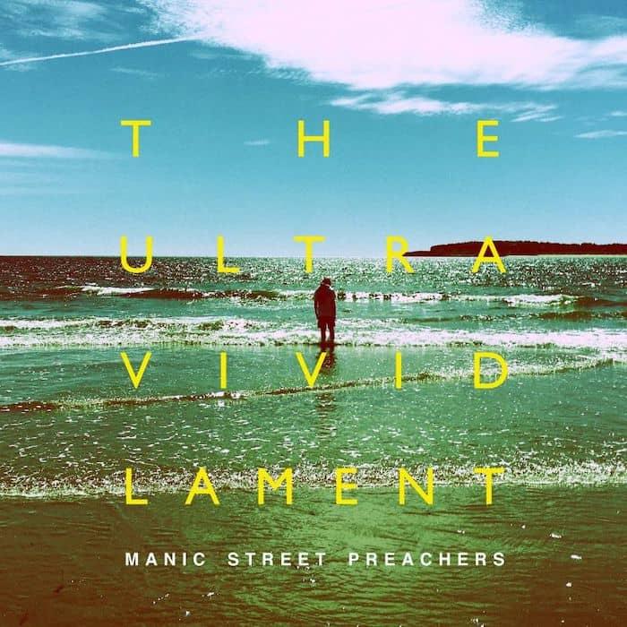 Maniac Street Preachers - recensione - The Ultra Vivid Lament